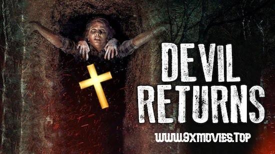 Devil Returns 2018 Hindi Dubbed 480p HDRip 300mb