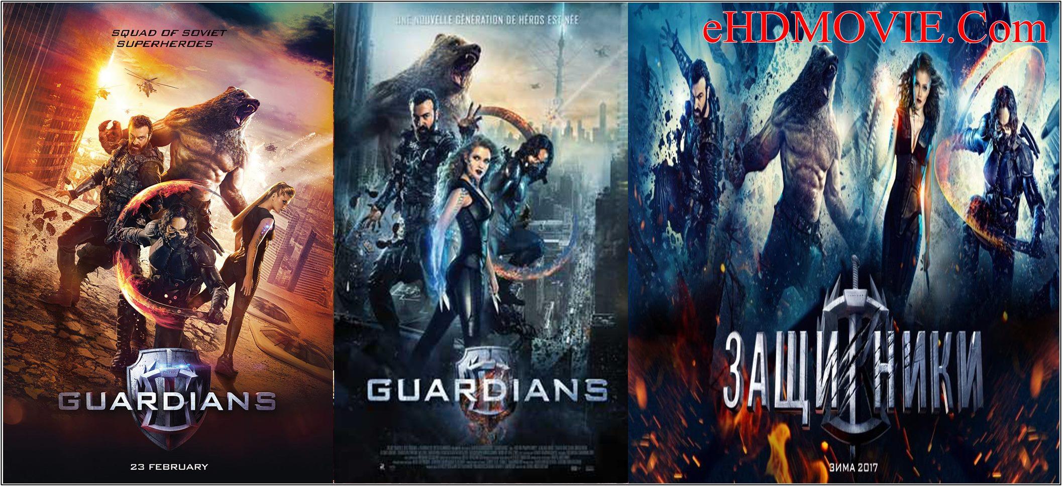 The Guardians 2017 Full Movie Dual Audio [Hindi – English] 720p – 480p ORG BRRip 400MB – 1GB ESubs Free Download