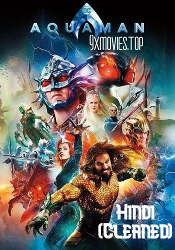 Aquaman 2018 Dual Audio Hindi HD Movie Download