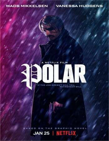 Polar 2019 English 720p NF Web-DL 900MB MSubs