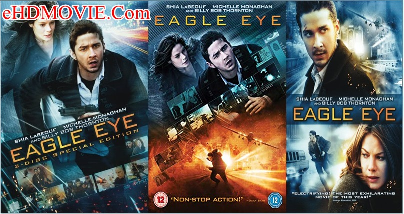 Eagle Eye 2008 Full Movie Dual Audio [Hindi – English] 720p – 480p ORG BRRip 400MB – 950MB ESubs Free Download