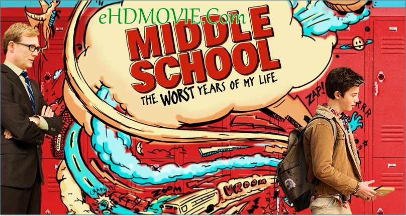 Middle School: The Worst Years of My Life 2016 Full Movie English 720p – 480p ORG BRRip 350MB – 700MB ESubs Free Download