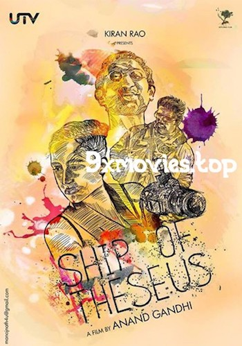 Ship Of Theseus 2014 Hindi Bluray Movie Download