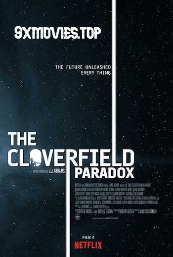The Cloverfield Paradox 2018 English 720p BRRip 999MB ESubs