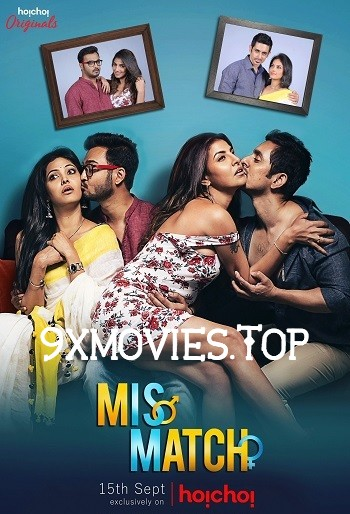 Mis Match 2018 Hindi 720p WEB-DL 950mb