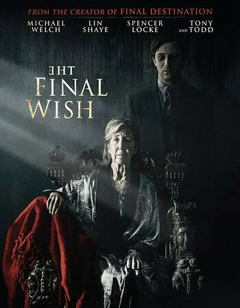 The Final Wish 2018 English 720p Web-DL 750MB ESubs