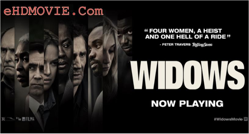 Widows 2018 Dual Audio [Hindi – English] 1080p – 720p – 480p ORG BRRip 450MB – 650MB – 1.5GB – 3.3GB ESubs