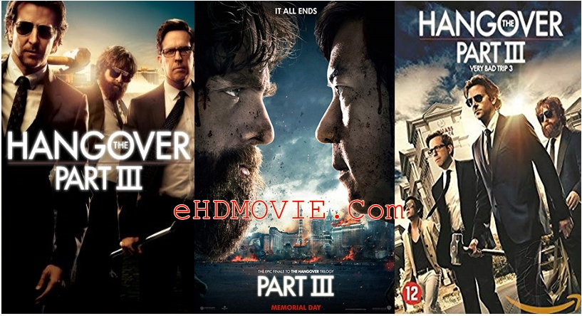 The Hangover Part III 2013 Dual Audio [Hindi – English] 720p – 480p ORG BRRip 350MB – 850MB ESubs