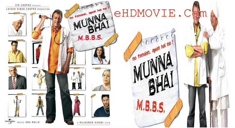 Munna Bhai M.B.B.S. 2003 Hindi 720p – 480p ORG Blu-Ray 550MB – 1.1GB ESubs
