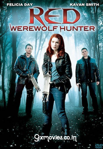 Red Werewolf Hunter 2010 Dual Audio Hindi 480p WEBRip 280mb