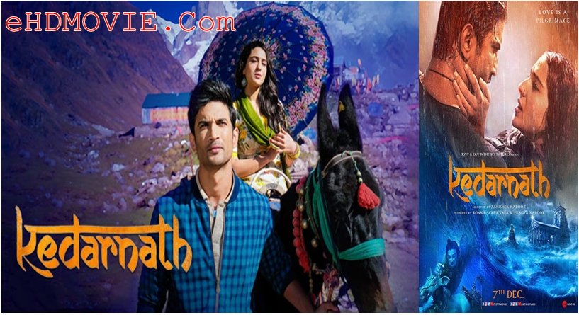 Kedarnath 2018 Hindi 1080p – 720p – HEVC – 480p ORG WEB-DL 400MB – 700MB – 1.2GB – 2GB ESubs