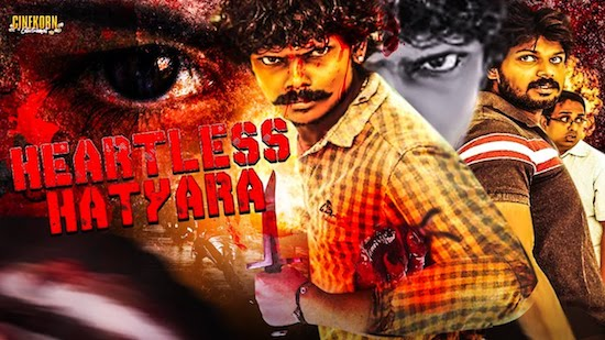 Heartless Hathyara 2019 Hindi Dubbed Movie Download
