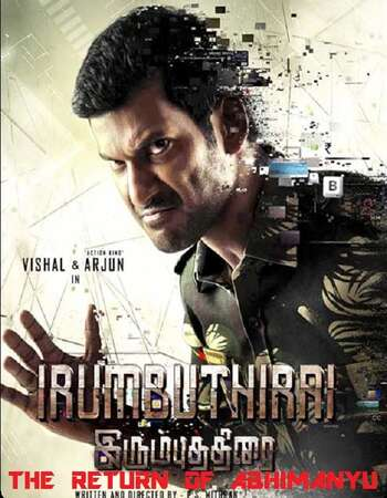 Irumbu Thirai 2018 Hindi Dual Audio 750MB UNCUT HDRip 720p ESubs HEVC