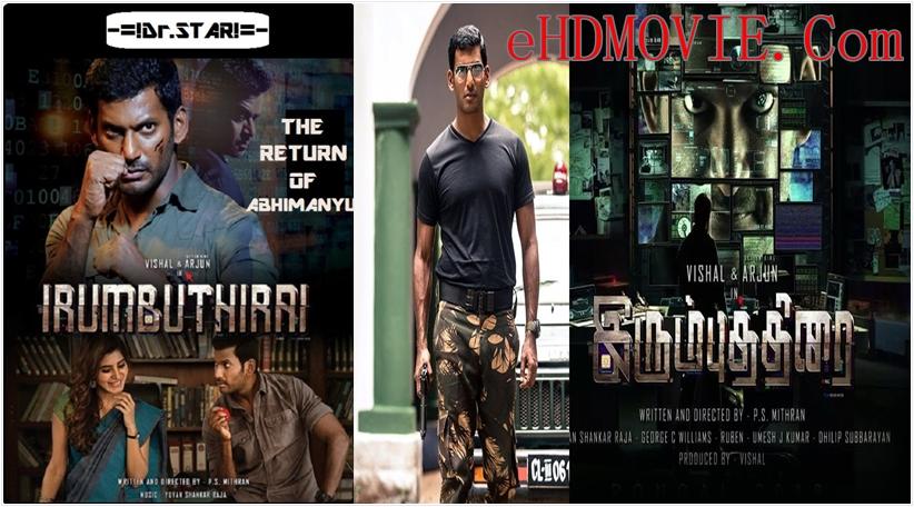 Irumbu Thirai 2018 Dual Audio [Hindi – Tamil] 720p – HEVC – 480p ORG Blu-Ray – 500MB – 750MB – 1.7GB ESubs