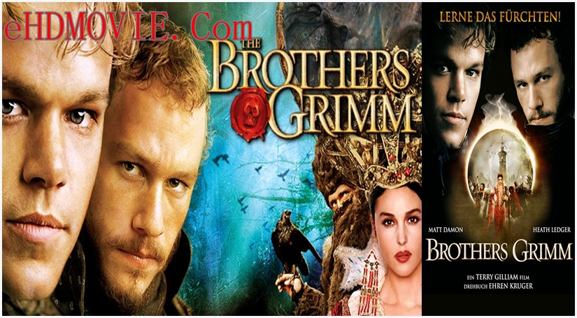 The Brothers Grimm 2005 English 720p – 480p ORG Blu-Ray 450MB – 950MB ESubs