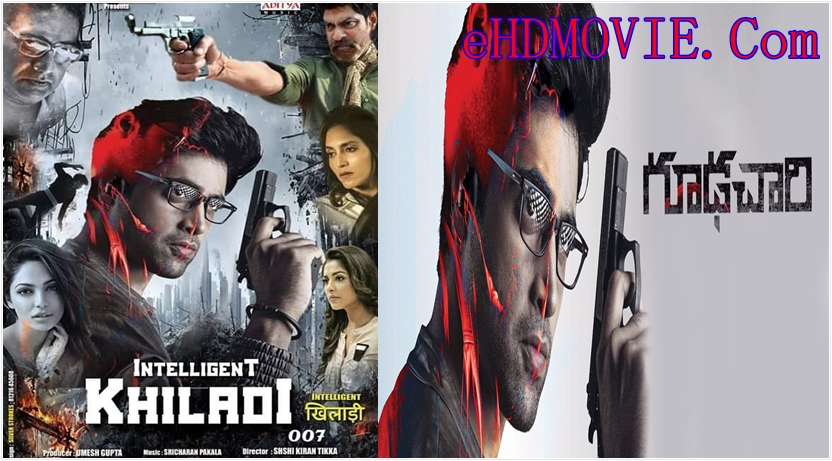 Goodachari 2018 Dual Audio [Hindi – Telugu] 720p – HEVC – 480p ORG Blu-Ray – 450MB – 700MB – 1.7GB ESubs