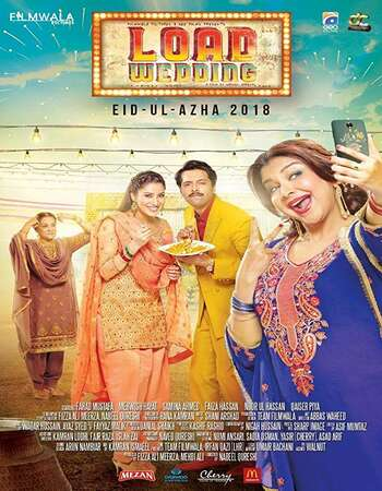 Load Wedding 2018 Full Urdu Movie 720p HEVC HDRip Free Download