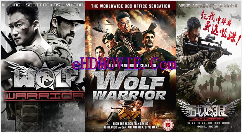 Wolf Warrior 2015 China 720p – 480p ORG Blu-Ray 350MB – 750MB ESubs