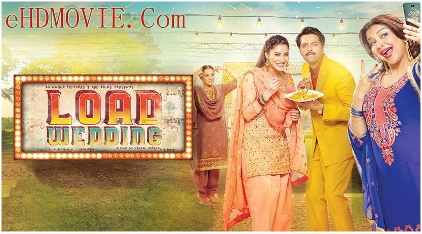 Load Wedding 2018 Urdu 720p – HEVC – 480p ORG Blu-Ray – 400MB – 600MB – 1.2GB ESubs
