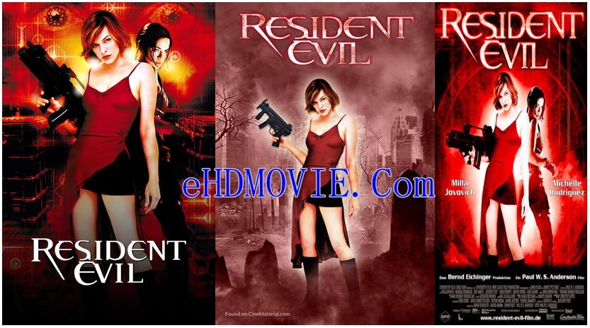 Resident Evil 2002 Dual Audio [Hindi – English] 720p – 480p ORG Blu-Ray 350MB – 850MB ESubs