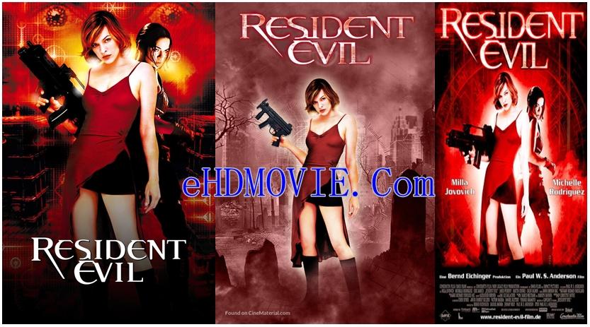 Resident Evil 2002 Dual Audio [Hindi – English] 720p – 480p ORG Blu-Ray 350MB – 850MB ESubs