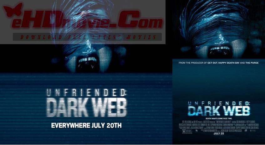 Unfriended: Dark Web 2018 English 720p – 480p ORG Blu-Ray 300MB – 650MB ESubs