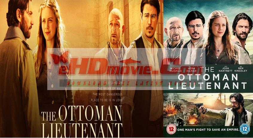 The Ottoman Lieutenant 2017 Dual Audio [Hindi – English] 720p – HEVC – 480p ORG Blu-Ray – 400MB – 600MB – 1.3GB ESubs