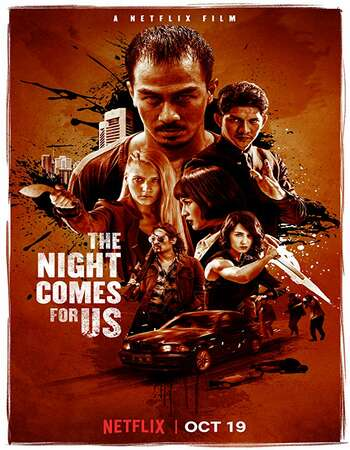 The Night Comes for Us 2018 Hindi Dual Audio Web-DL Full Movie 720p HEVC Download