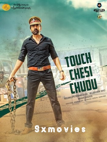 Touch Chesi Chudu 2018 UNCUT Dual Audio Hindi Movie Download