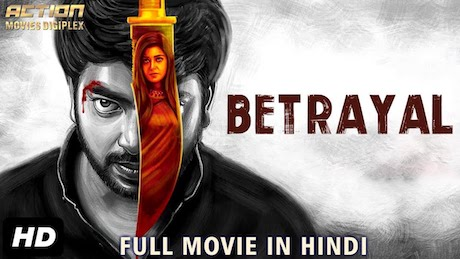 Betrayal 2019 Hindi Dubbed Movie Download