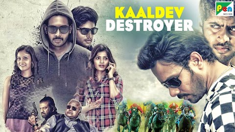 Kaaldev Destroyer 2019 Hindi Dubbed 720p HDRip 750mb