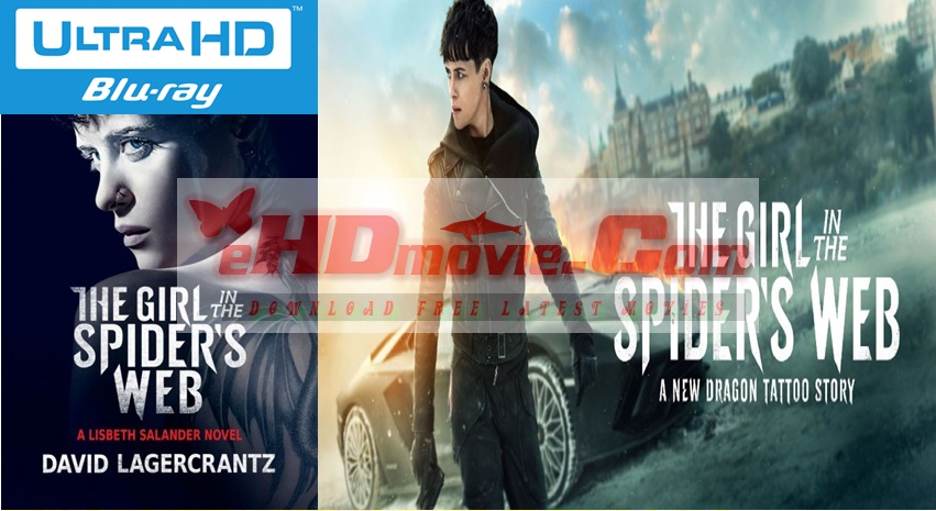 The Girl in the Spider's Web 2018 Dual Audio [Hindi – English] 1080p – 720p – 480p ORG Blu-Ray 450MB – 650MB - 1.2GB – 3GB ESubs