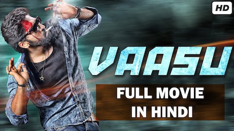 Vaasu 2019 Hindi Dubbed 480p HDRip 300mb