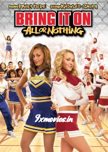 Bring It On All Or Nothing 2006 Dual Audio Hindi Full 300mb Download