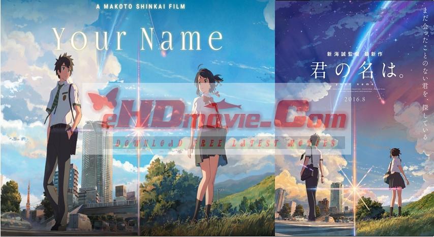 Your Name. 2016 Dual Audio [Hindi – English] 720p – 480p ORG Blu-Ray 450MB – 1GB ESubs