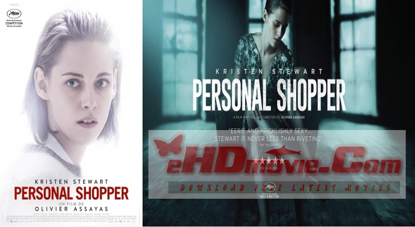 Personal Shopper 2016 Dual Audio [Hindi – English] 720p – HEVC – 480p ORG Blu-Ray – 400MB – 600MB – 1.4GB ESubs