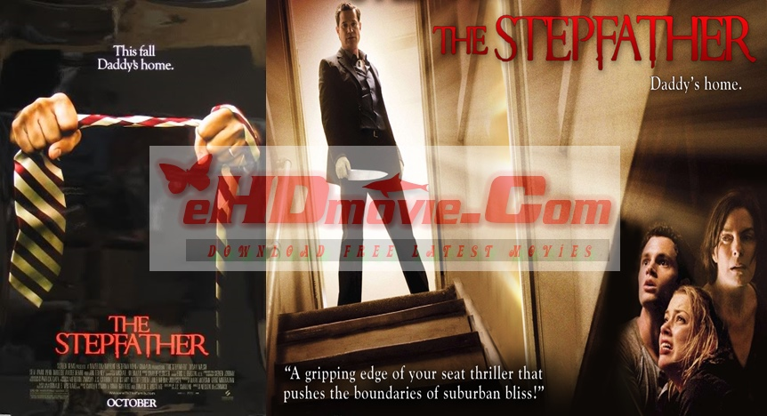 The Stepfather 2009 Dual Audio [Hindi – English] 720p – HEVC – 480p ORG Blu-Ray – 350MB – 500MB – 1.2GB ESubs