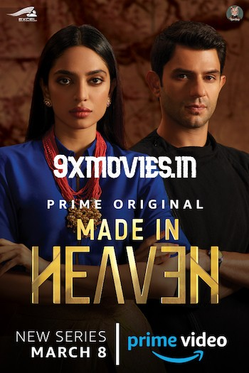 Made in Heaven 2019 Hindi S01 Complete 720p WEB-DL 3.1GB