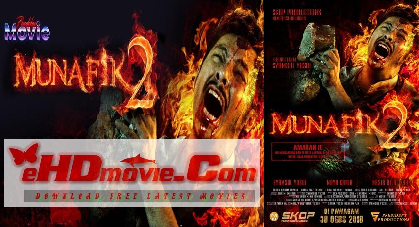 Munafik 2 2018 Malaysia 720p – 480p ORG Blu-Ray 400MB – 950MB ESubs