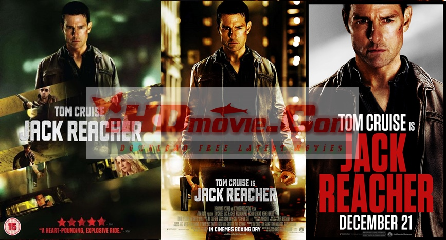 Jack Reacher 2012 Dual Audio [Hindi – English] 1080p – 720p – 480p ORG Blu-Ray – 400MB – 1.2GB – 3.3GB ESubs
