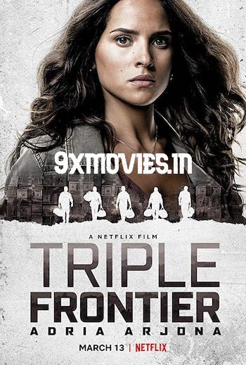 Triple Frontier 2019 Dual Audio Hindi 480p WEB-DL 350MB