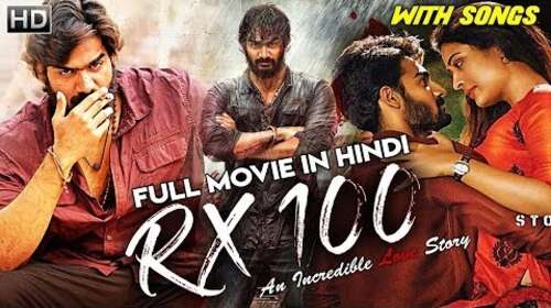 Rx 100 2019 Hindi Dubbed Full Movie 720p Download