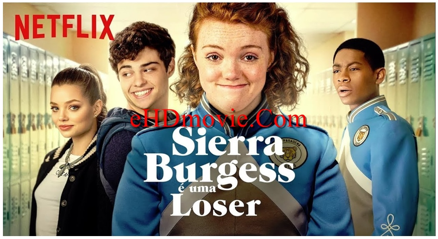 Sierra Burgess Is a Loser 2018 English 720p – 480p ORG Blu-Ray 400MB – 800MB ESubs