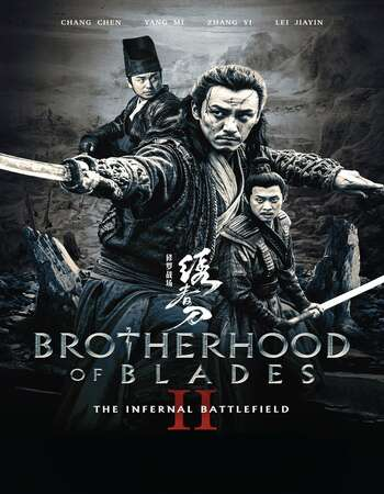 Brotherhood Of Blades II 2017 Hindi Dual Audio BRRip Full Movie 720p HEVC Download