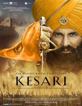 Kesari 2019 Full Hindi Movie 720p BRRip Free Download