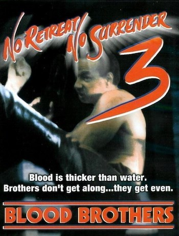 No Retreat No Surrender 3 - Blood Brothers 1990 Dual Audio Hindi Movie Download
