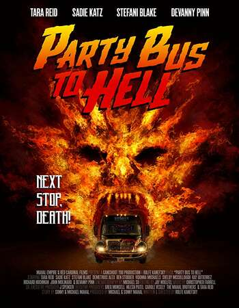 Party Bus to Hell 2017 Hindi Dual Audio BRRip Full Movie 720p Download