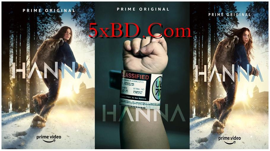 Hanna 2019 S01 Complete English 720p – 480p WEB-DL 1.5GB – 2.8GB HSubs