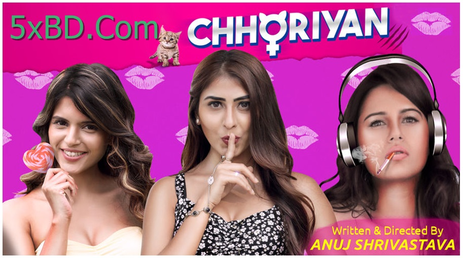Chhoriyan 2018 S01 Complete Hindi 720p – 480p WEB-DL 450MB – 1.3GB ESubs