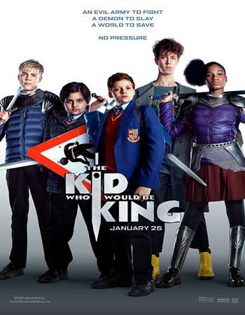 The Kid Who Would Be King 2019 Full English Movie 480p Download